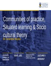 Ger's Communities of practice, Situated learning & Socio cultural theory.pptx