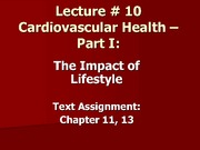 KIN 100 Lecture 10 - Cardiovascular Health - The Impact of Lifestyle