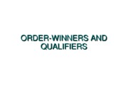 02+Order_Winners_and_Qualifiers