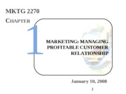 Intro Mktg - 01 - Marketing Intro - ch 1