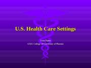 WK 2 Assignment u.s. healthcare setting