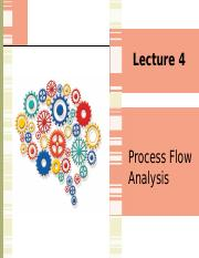 Lecture 4 Process Flow Analysis.pptx