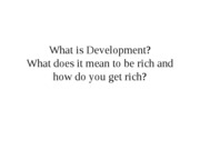 10 what and why of development