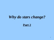 Why do stars change.Chap13B