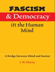 Charny - Fascism and Democracy in the Human Mind; a Bridge between Mind and Society (2006)