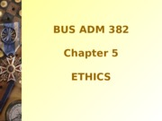 Chapter+5+-+ethics