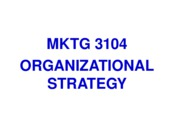 F10 MKTG 3104Student  02. Strategy Part 1 ppt