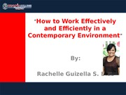 How to Work Effectively and Efficiently in a contemporary environment