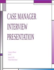 Case Manager Interview.pptx