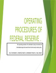 OPERATING PROCEDURES OF FEDERAL RESERVE (1).pptx