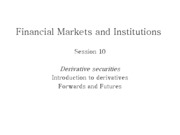Lecture 13_Derivative securities - Forwards and futures