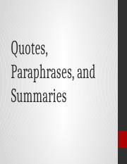 Quotes, Paraphrases, and Summaries.pptx