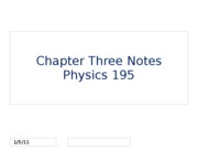 Chapter 3 Physics Notes