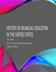 History of Bilingual Education in the United States.pptx