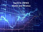 ES 2WW3 - Lecture 6 - Water and Finance - A2L