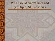 Sunni vs. Shi'i Views