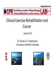 Lecture 20 Clinical Exercise Physiology and Rehabilitation for Cancer Handouts.pdf