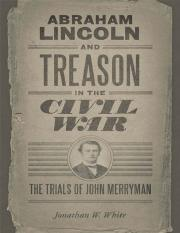 [Jonathan_W._White]_Abraham_Lincoln_and_Treason_in(BookZZ.org).pdf