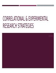 Lecture 9b - Correlational and Experimental Research Strategies.pptx