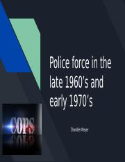 Police force in the late 1960's and early 1970's.pptx