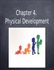 Chapter 4 Physical Development.pptx