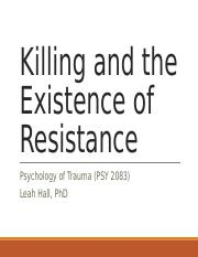 FA2017_PSY2083_6_Killing and the Existence of Resistance_handout.ppt