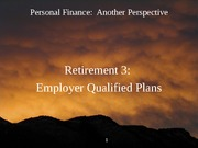 21 Retirement 3 - Employer Qualified Plans 2012-03-14