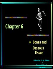 Chapter 06_Bones_and_Osseous_Tissue.ppt