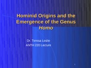 Hominid Origins and the Emergence of the Genus