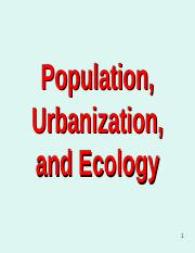 Lesson 8 - Population, Ecology, Urbanization Enviroment