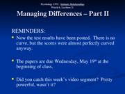 Wk. 6, Lect. 2 - Managing Differences Part II