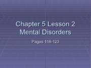 Chapter 5 Lesson 2 Mental Disorders