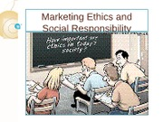 Marketing Ethics and Social Responsibility