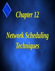 Ch. 12 Network scheduling techniques