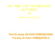 OIL++AND++FAT+TECHNOLOGY+LECTURES+IV+Refining
