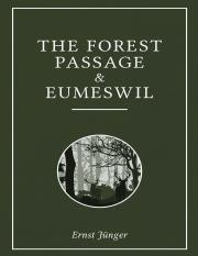 The Forest Passage & Eumeswil - Ernst Jünger.pdf