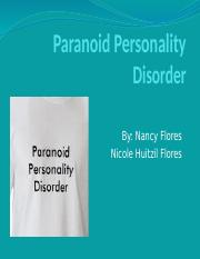 Paranoid Personality Disorder by Nancy Flores and Nicole Huitzil Flores.pptx