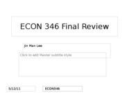 ECON 346 Final Review