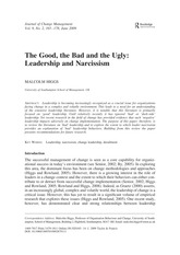 Session 05 - Higgs, M. (2009) The good, the bad and the ugly leadership and narcissism. Journal of C