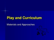 Curriculum&Play-Spring2008