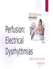 Perfusion - Electrical Dysrhythmia - Student (1).pptx