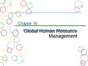 Chapter 16a Global Human Resource Management