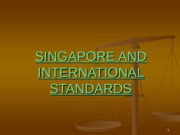 (11) Singapore and International Standards