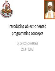 Introducing object-oriented programming concepts by Dr.Subodh Srivastava