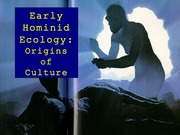 APY107 - Early Hominid Ecology