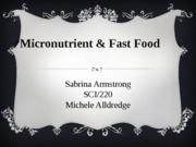 Micronutrient and Fast Food