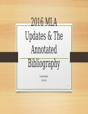 2016 MLA Updates & Writing the Annotated Bibliography3.pptx