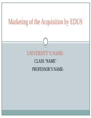 Marketing of the Acquisition by EDUS .pptx