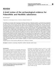 OPPOSE A brief review of the archaeological evidence for Palaeolithic and Neolithic subsistence