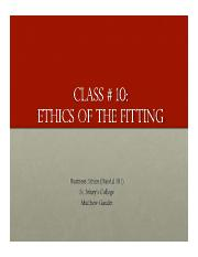Business Ethics Class 10 - Ethics of the Fitting